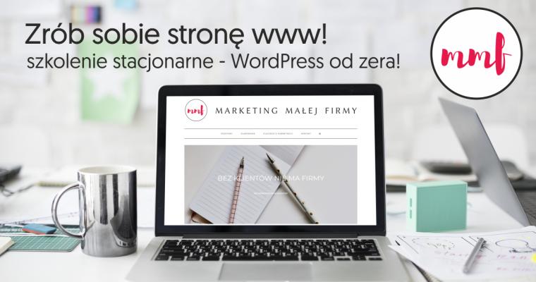 Szkolenie: Zrób sobie stronę www – czyli wordpress od zera!